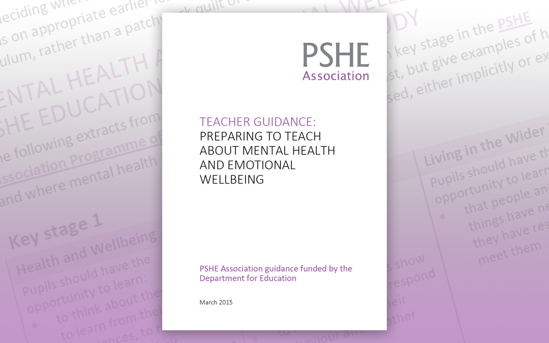 Teacher guidance: Preparing to teach about mental health and emotional wellbeing