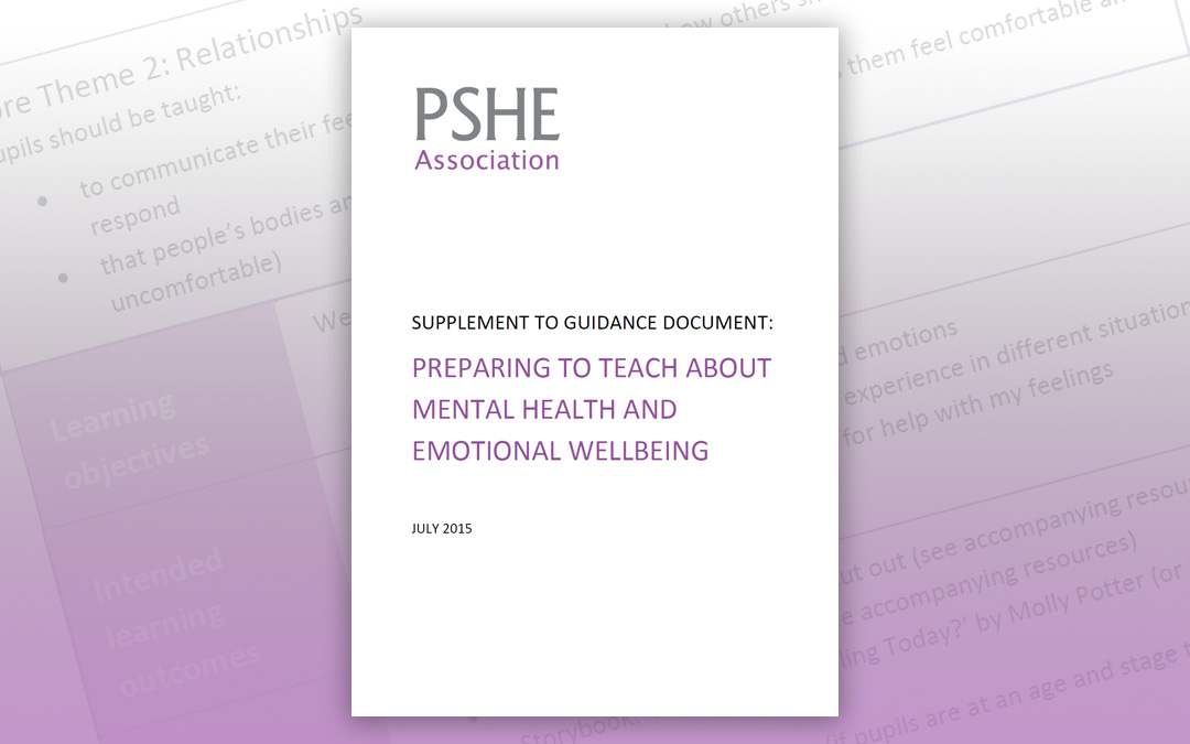 Supplement to guidance document: Preparing to teach about mental health and emotional wellbeing (KS1+2)