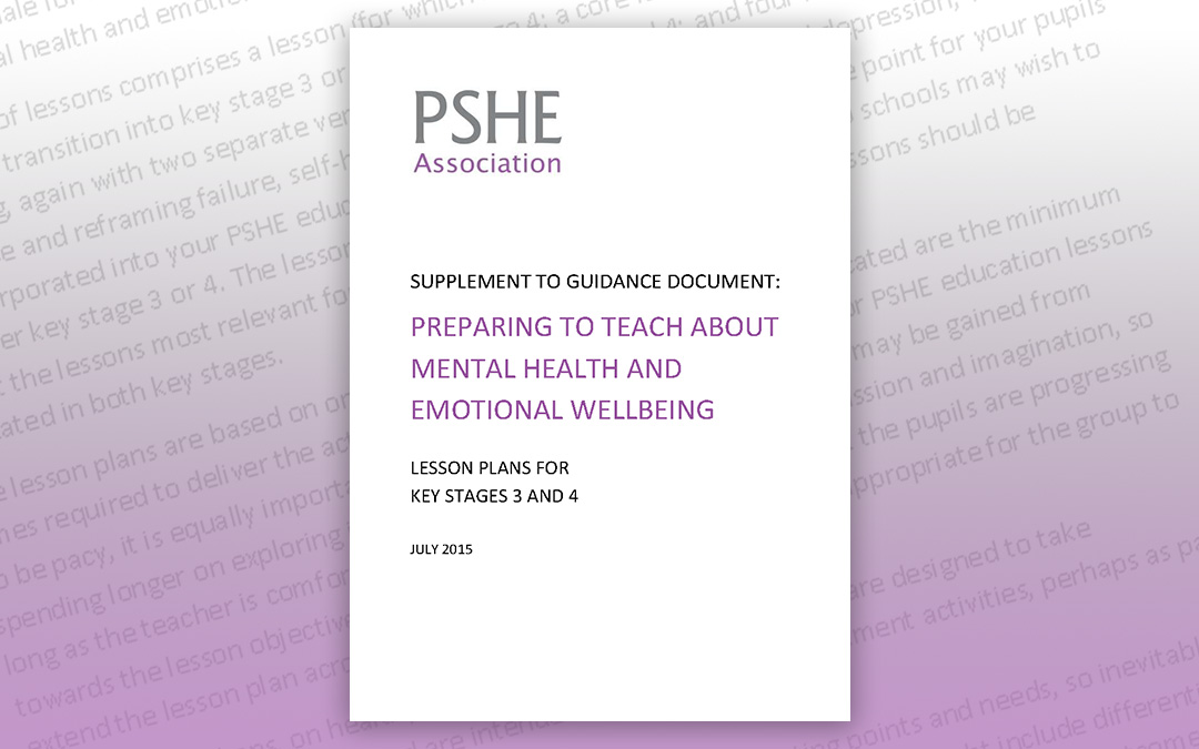 Supplement to guidance document: Preparing to teach about mental health and emotional wellbeing (KS3+4)