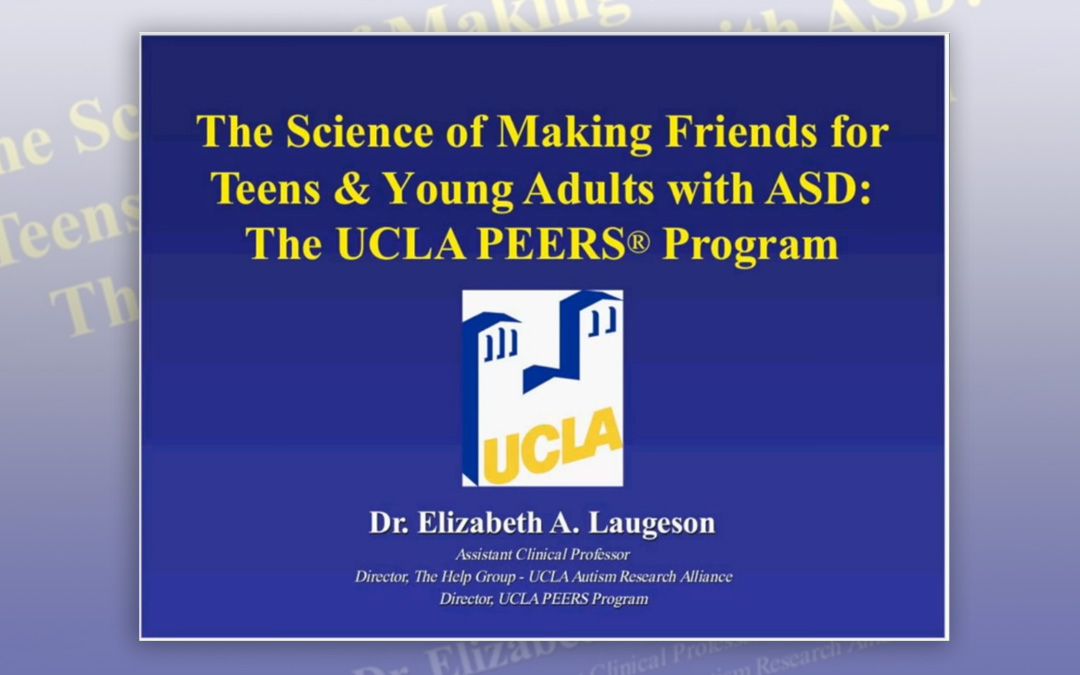 The science of making friends for teens and young adults with ASD: the UCLA PEERS programme
